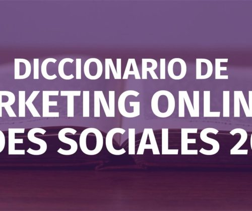 Diccionario de Marketing Online y Redes Sociales 2018